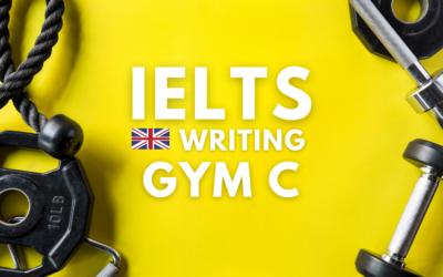 IELTS Writing Gym C