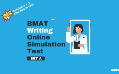 BMAT Writing Online Simulation Test Set A