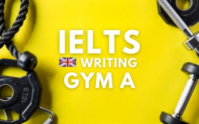 IELTS Writing Gym A