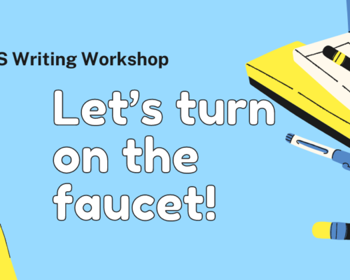IELTS Writing Workshop: Let's turn on the faucet!