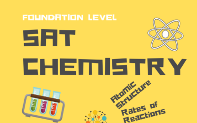 SAT Subject Test Chemistry: Foundation Level